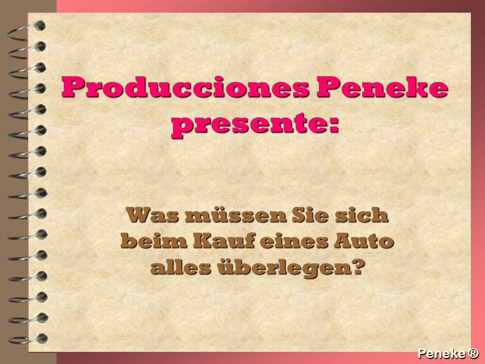 Producciones Peneke presente: