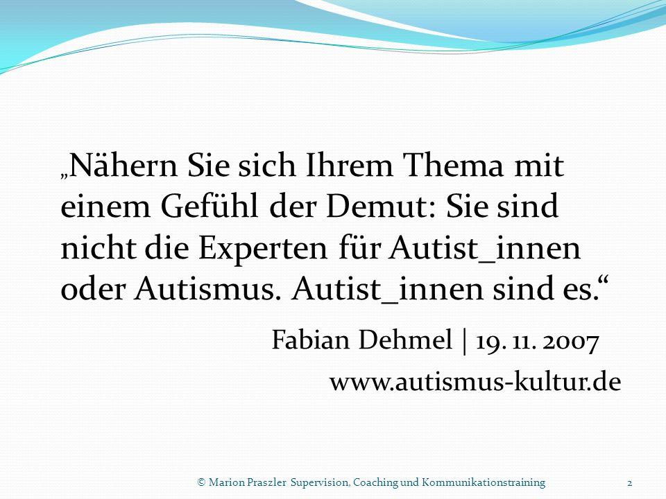 Fabian Dehmel | 19. 11. 2007 www.autismus-kultur.de