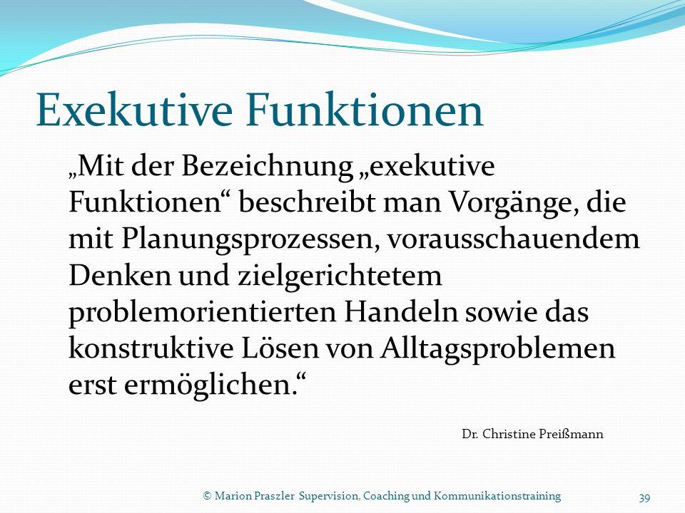 Exekutive Funktionen Dr. Christine Preißmann