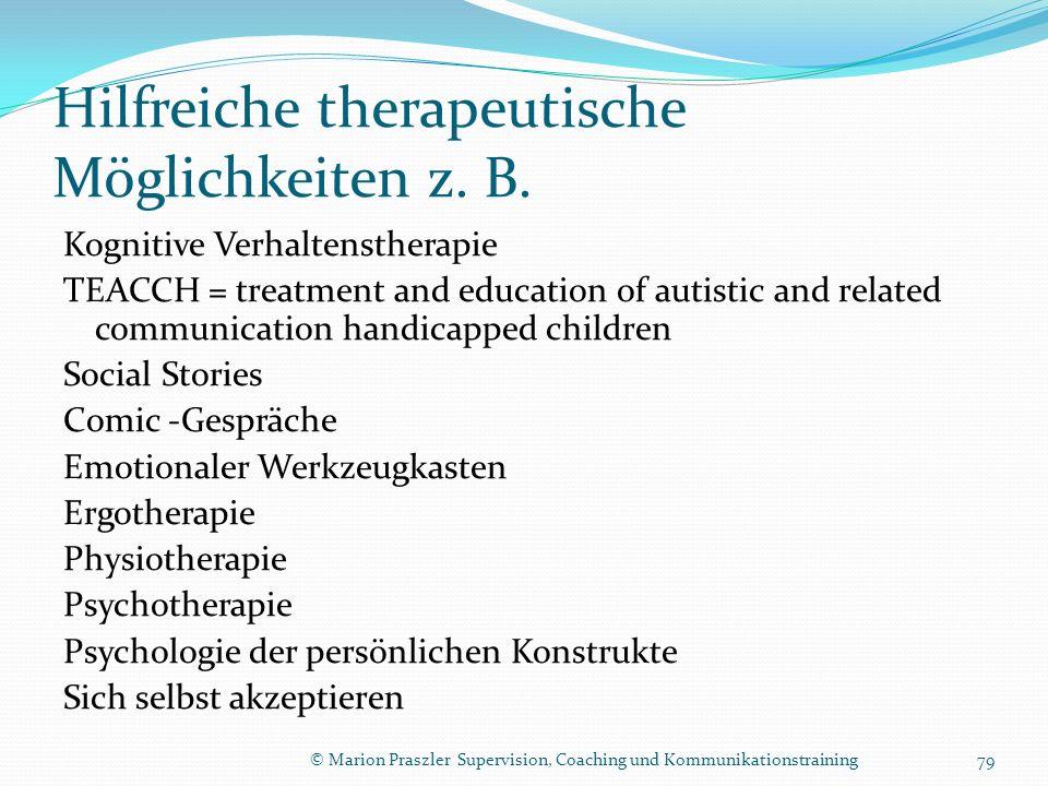Hilfreiche therapeutische Möglichkeiten z. B.