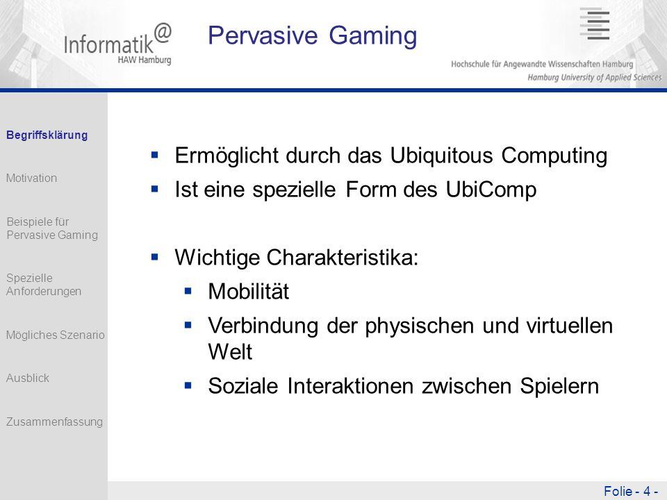 Pervasive Gaming Ermöglicht durch das Ubiquitous Computing