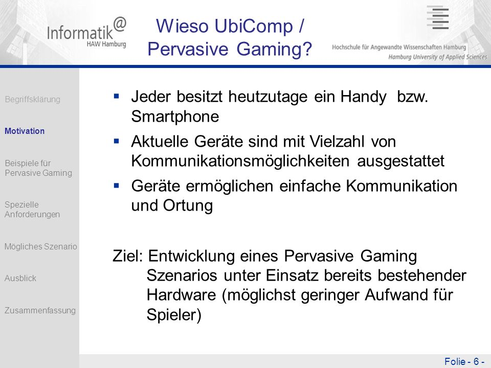Wieso UbiComp / Pervasive Gaming