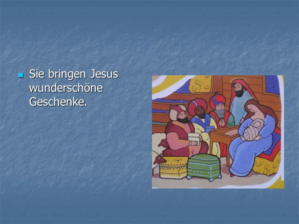 Sie bringen Jesus wunderschöne Geschenke.