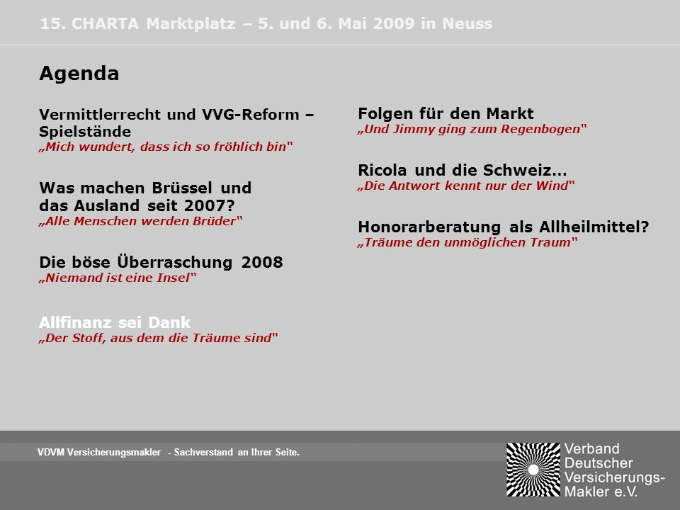 Agenda 15. CHARTA Marktplatz – 5. und 6. Mai 2009 in Neuss