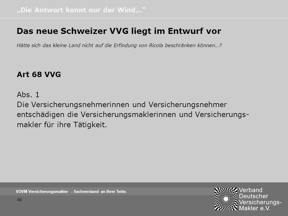 Das neue Schweizer VVG liegt im Entwurf vor
