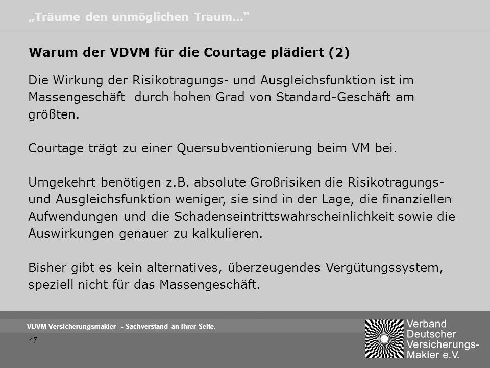 Warum der VDVM für die Courtage plädiert (2)