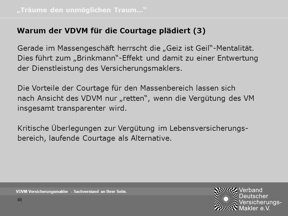 Warum der VDVM für die Courtage plädiert (3)