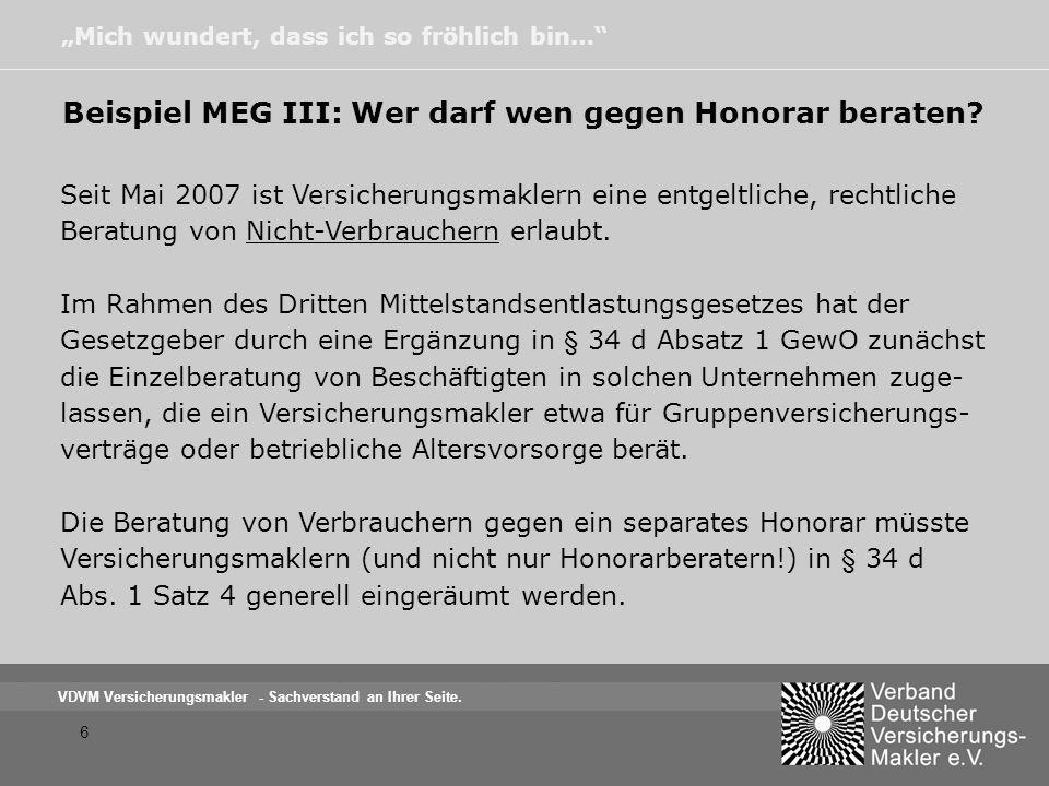 Beispiel MEG III: Wer darf wen gegen Honorar beraten