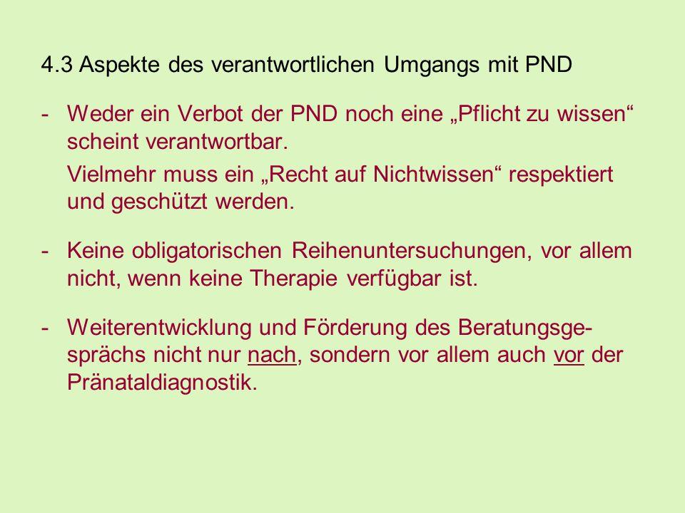 4.3 Aspekte des verantwortlichen Umgangs mit PND
