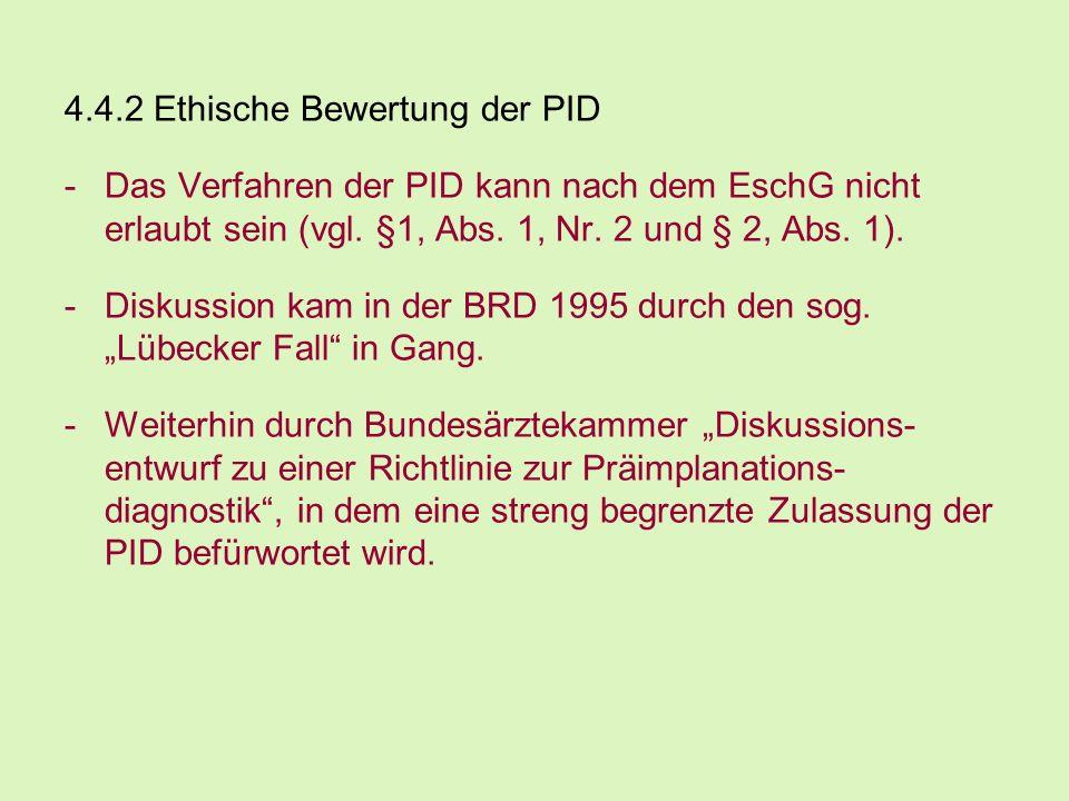4.4.2 Ethische Bewertung der PID