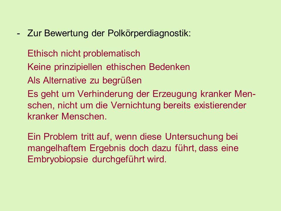 Zur Bewertung der Polkörperdiagnostik: