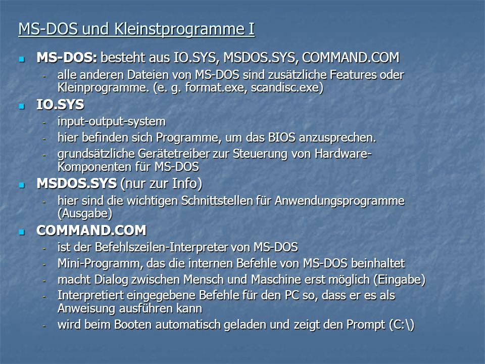 MS-DOS und Kleinstprogramme I