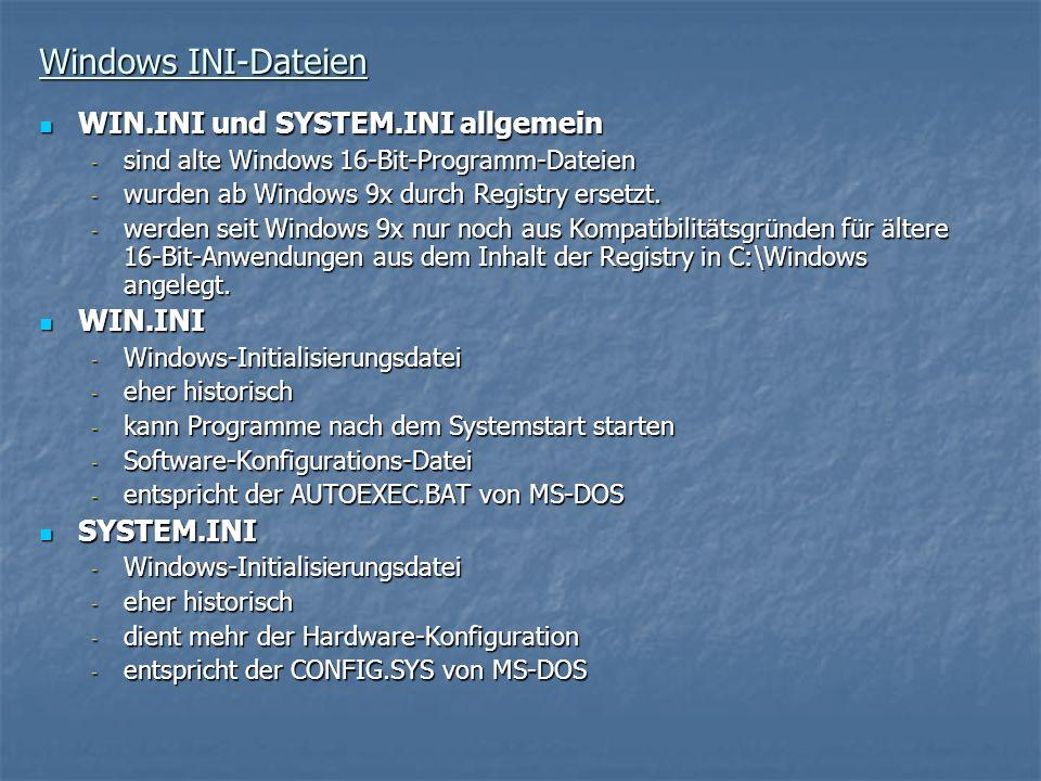 Windows INI-Dateien WIN.INI und SYSTEM.INI allgemein WIN.INI