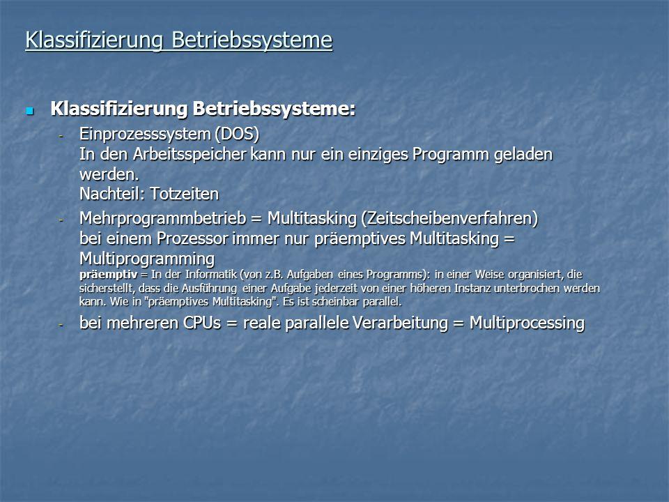 Klassifizierung Betriebssysteme