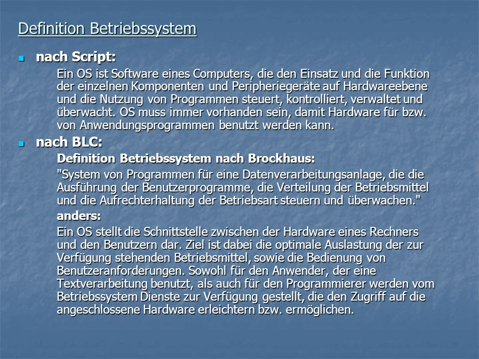 Definition Betriebssystem