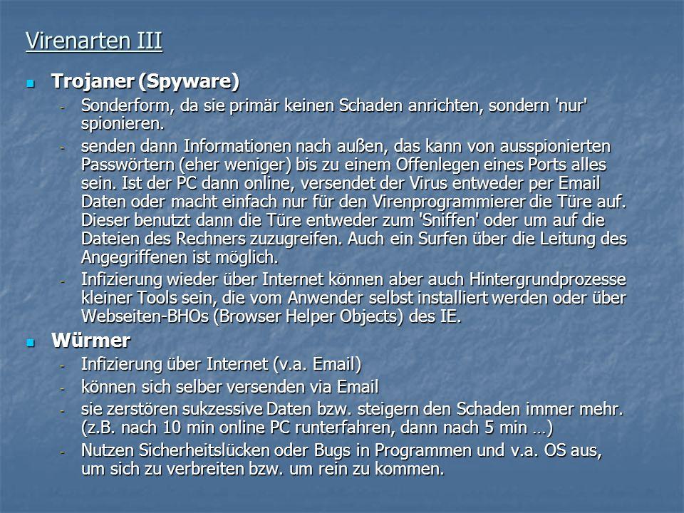 Virenarten III Trojaner (Spyware) Würmer