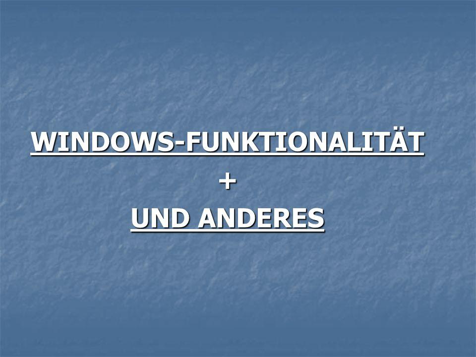 WINDOWS-FUNKTIONALITÄT