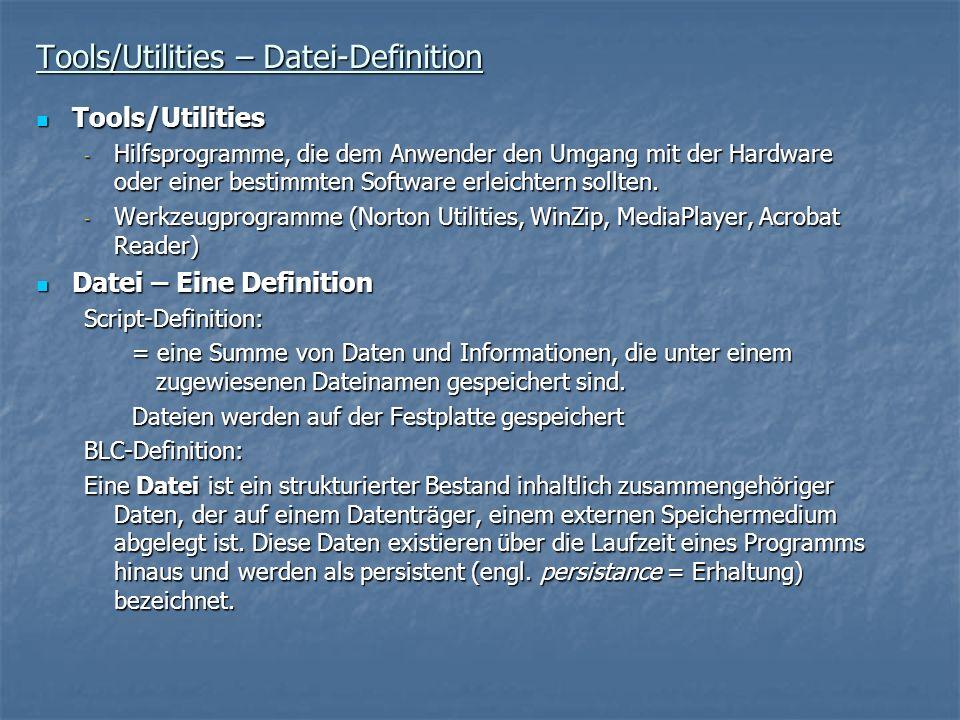 Tools/Utilities – Datei-Definition