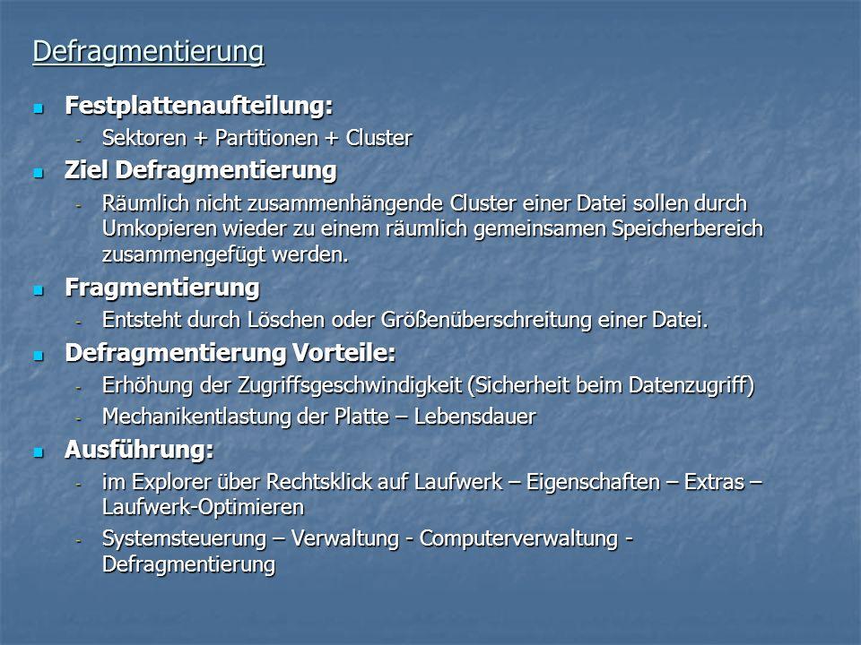 Defragmentierung Festplattenaufteilung: Ziel Defragmentierung