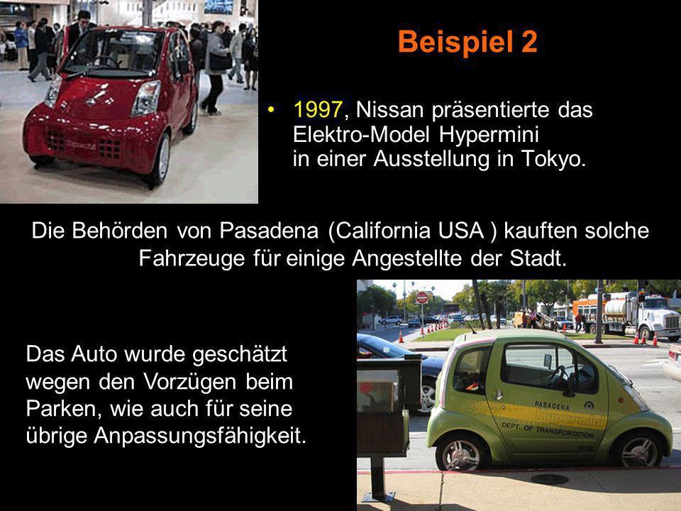 Beispiel 2 1997, Nissan präsentierte das Elektro-Model Hypermini in einer Ausstellung in Tokyo.