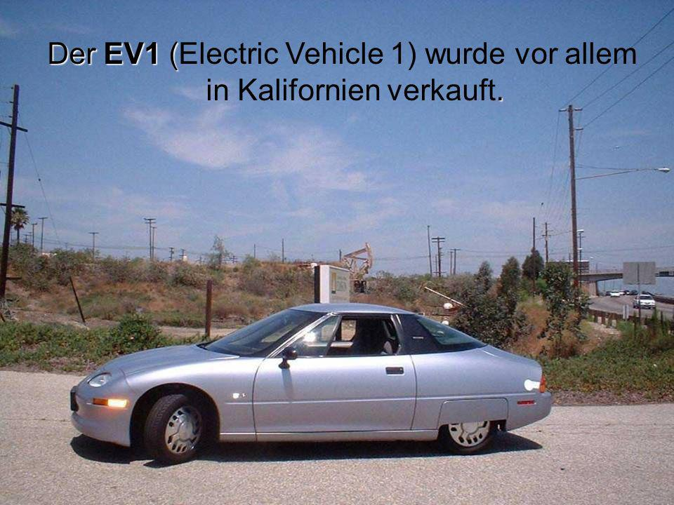 Der EV1 (Electric Vehicle 1) wurde vor allem in Kalifornien verkauft.