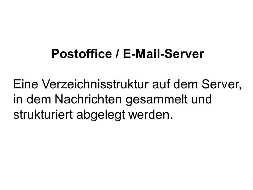 Postoffice / E-Mail-Server