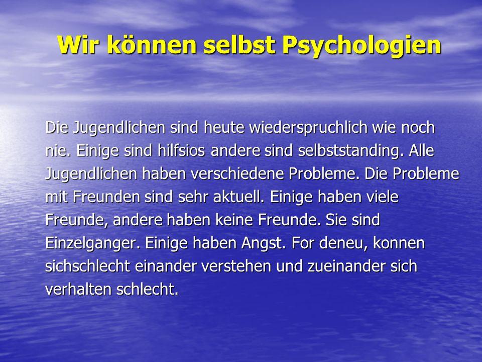 Wir können selbst Psychologien