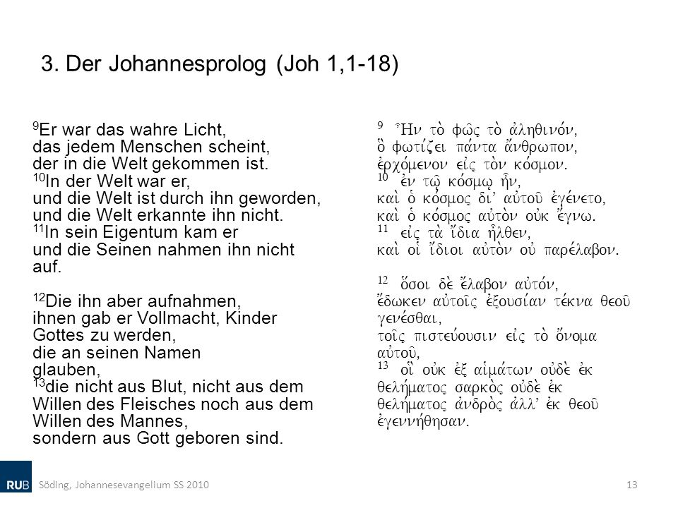 3. Der Johannesprolog (Joh 1,1-18)