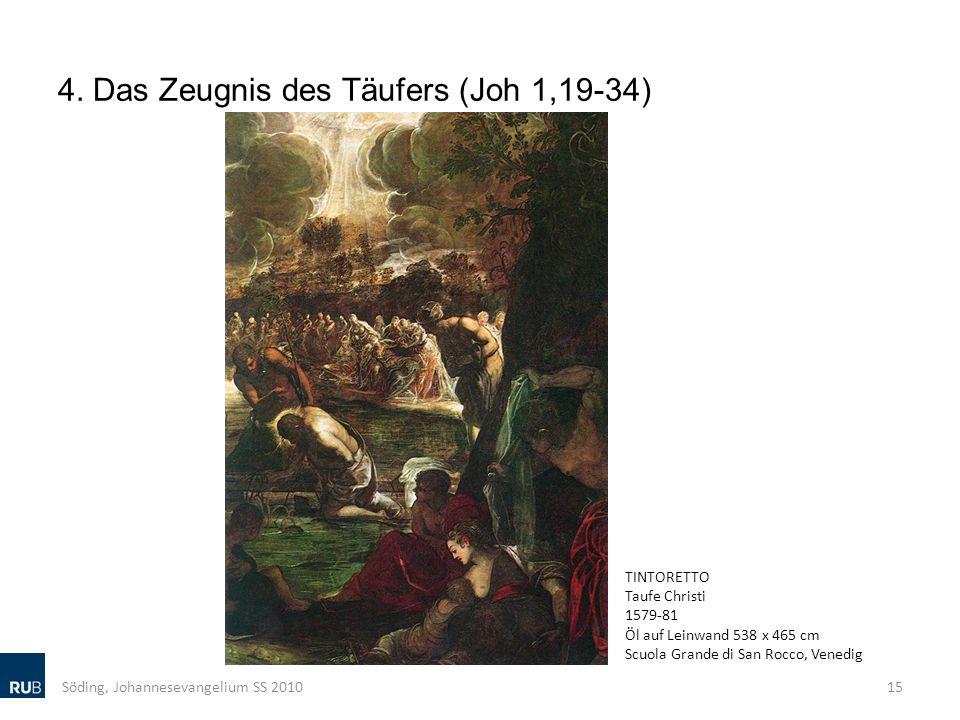4. Das Zeugnis des Täufers (Joh 1,19-34)
