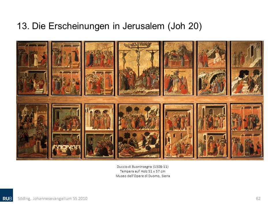 13. Die Erscheinungen in Jerusalem (Joh 20)