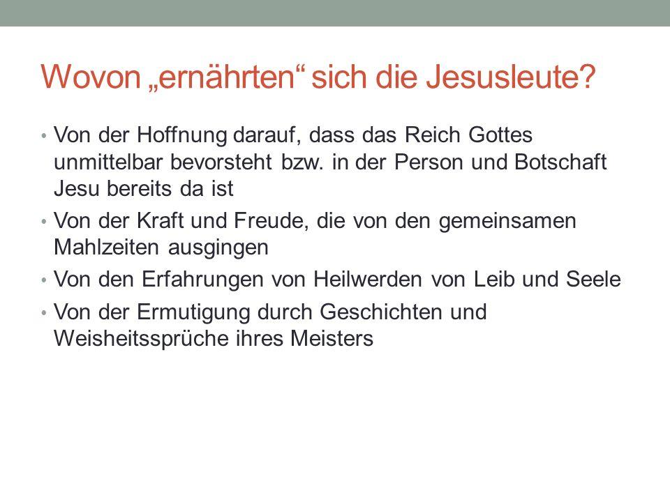 """Wovon """"ernährten sich die Jesusleute"""