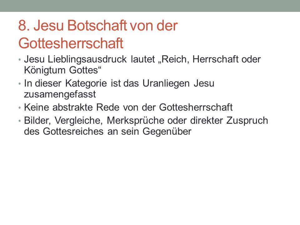 8. Jesu Botschaft von der Gottesherrschaft