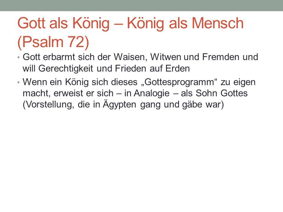 Gott als König – König als Mensch (Psalm 72)