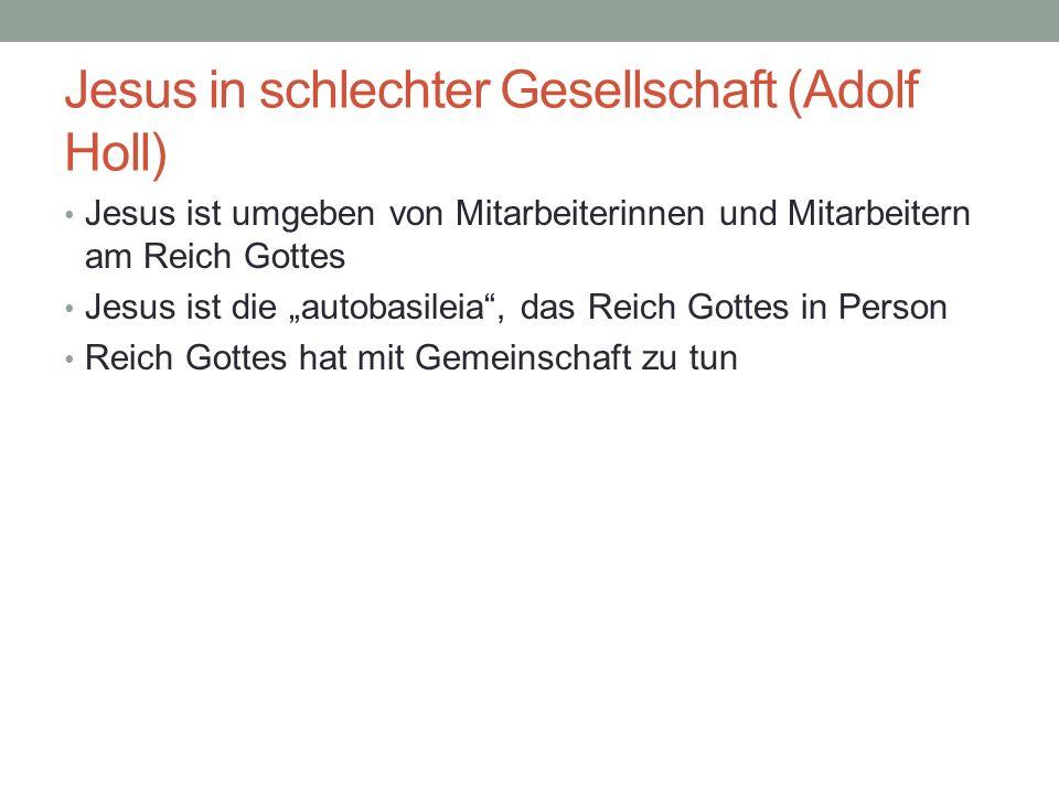 Jesus in schlechter Gesellschaft (Adolf Holl)