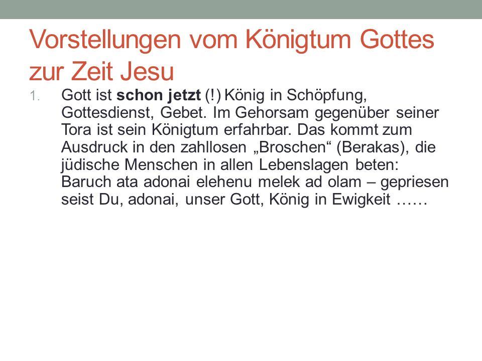 Vorstellungen vom Königtum Gottes zur Zeit Jesu