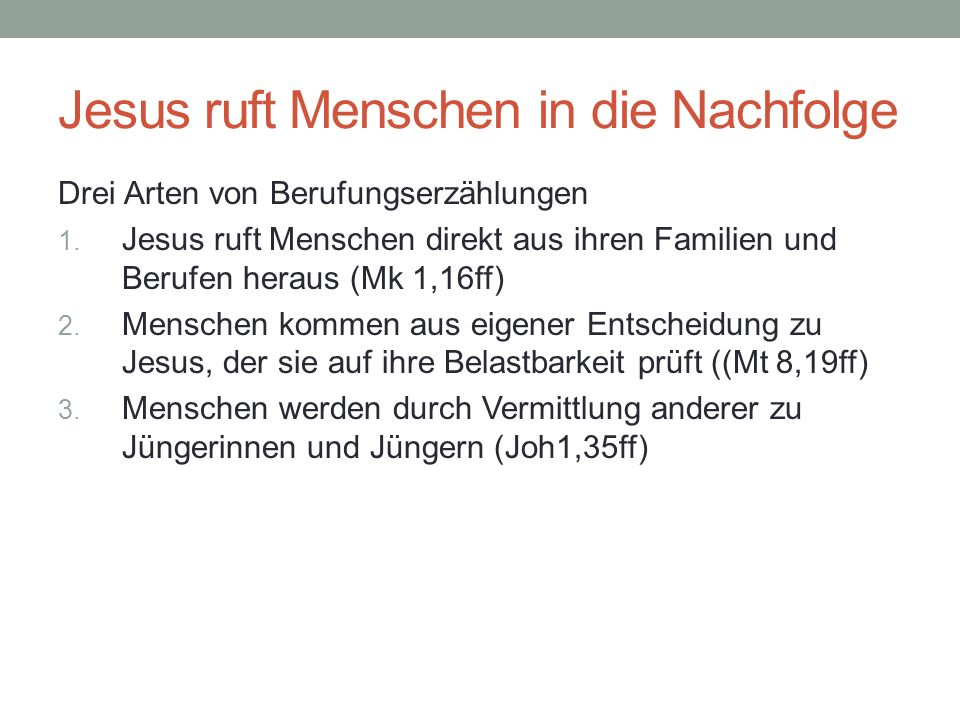 Jesus ruft Menschen in die Nachfolge