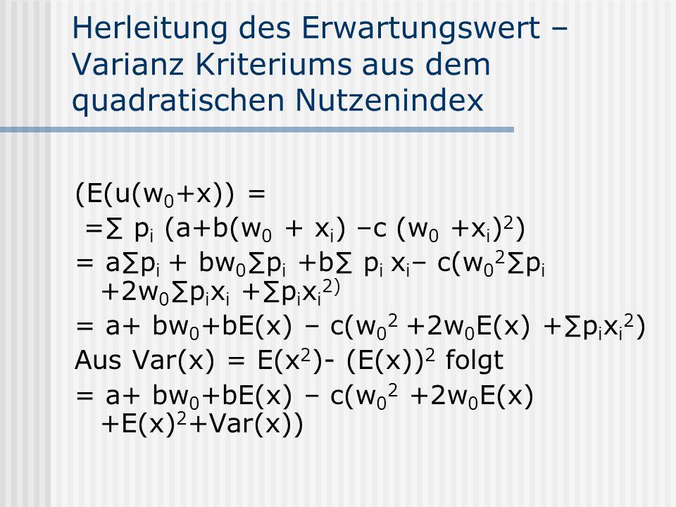Herleitung des Erwartungswert –Varianz Kriteriums aus dem quadratischen Nutzenindex