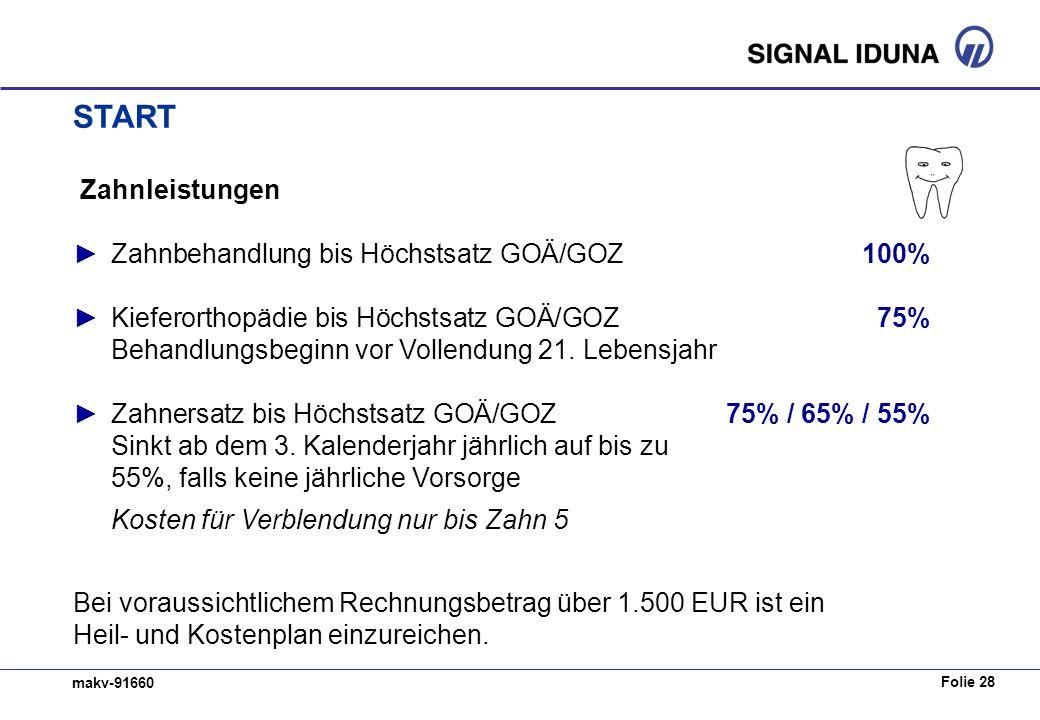 START Zahnleistungen ► Zahnbehandlung bis Höchstsatz GOÄ/GOZ 100%