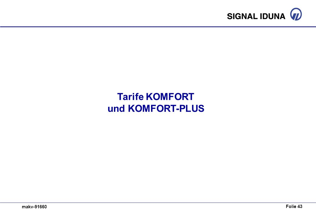 Tarife KOMFORT und KOMFORT-PLUS