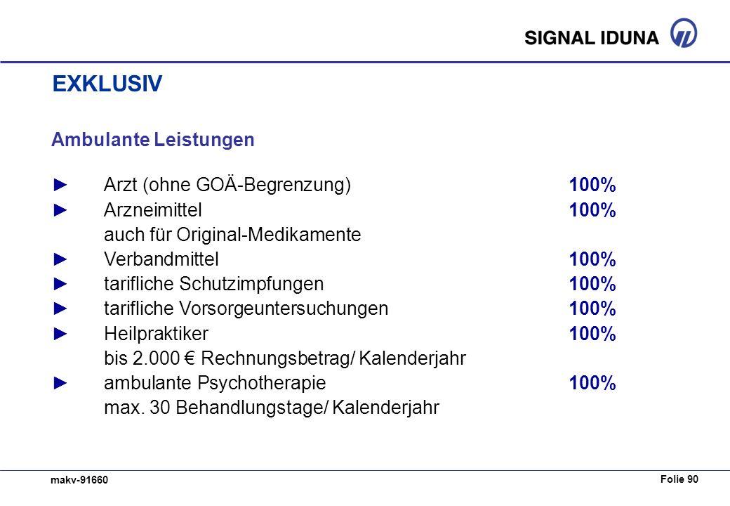 EXKLUSIV Ambulante Leistungen ► Arzt (ohne GOÄ-Begrenzung) 100%