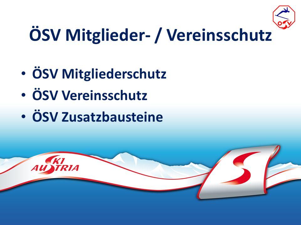 ÖSV Mitglieder- / Vereinsschutz