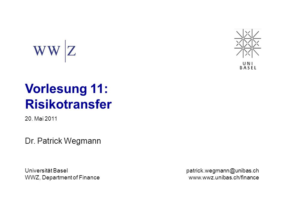 Vorlesung 11: Risikotransfer