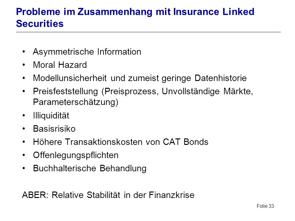 Probleme im Zusammenhang mit Insurance Linked Securities