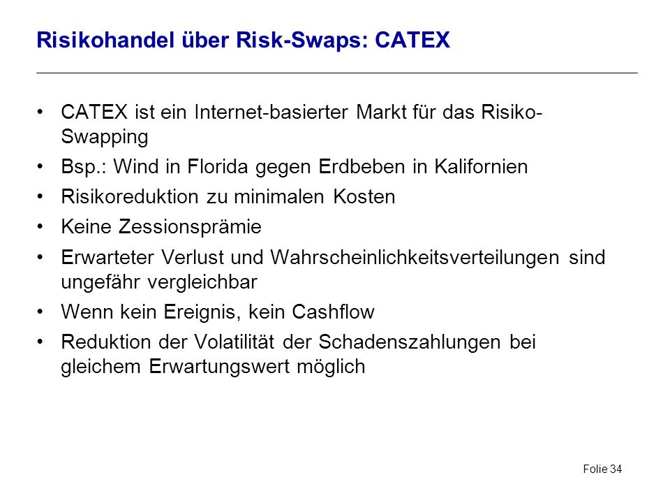 Risikohandel über Risk-Swaps: CATEX