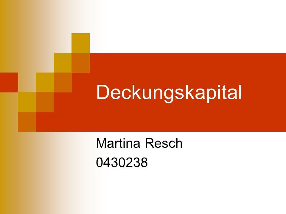 Deckungskapital Martina Resch 0430238