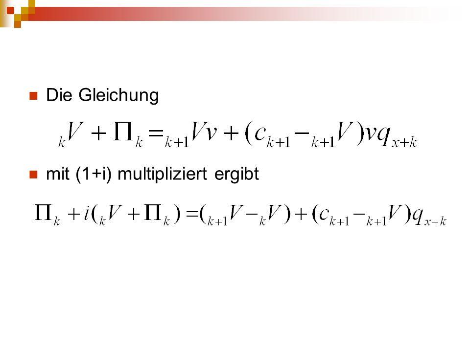 Die Gleichung mit (1+i) multipliziert ergibt