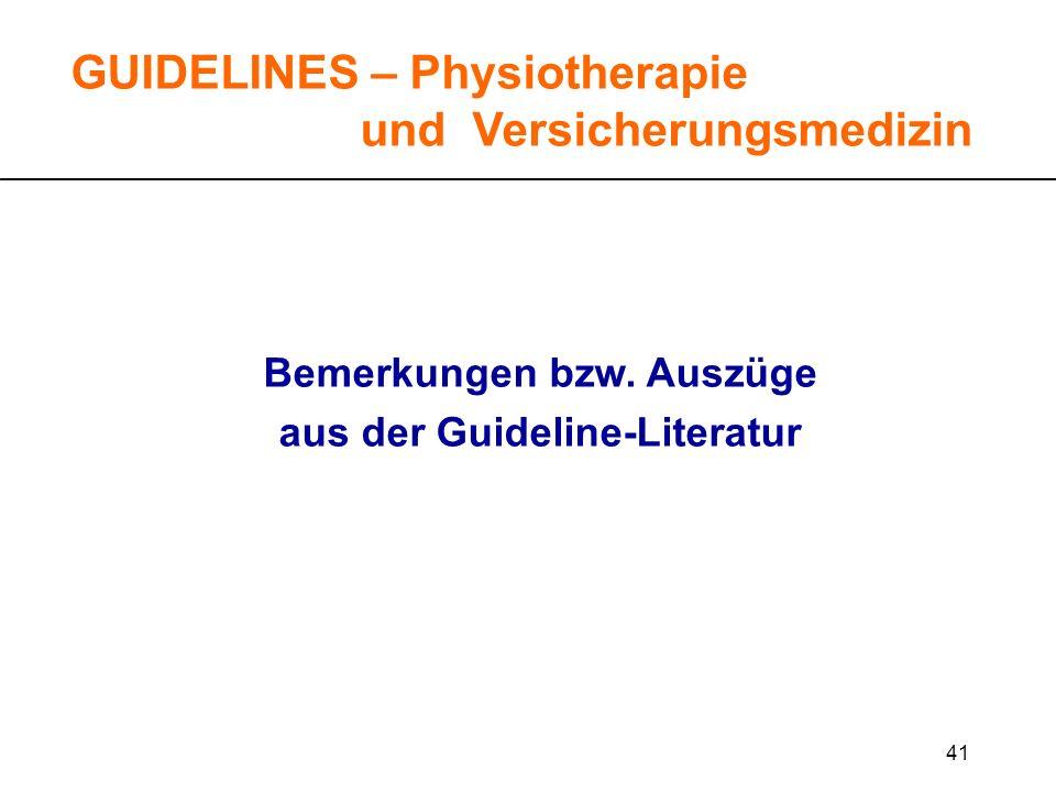 Bemerkungen bzw. Auszüge aus der Guideline-Literatur