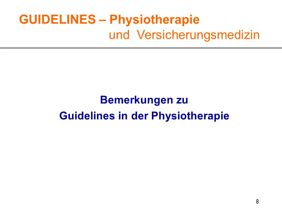 Guidelines in der Physiotherapie