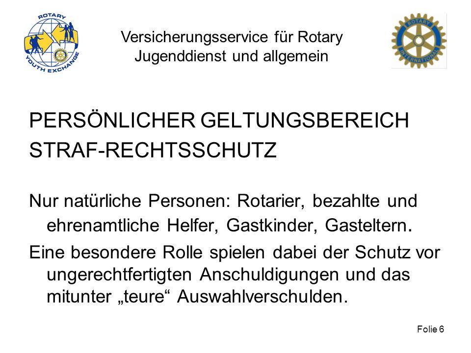 PERSÖNLICHER GELTUNGSBEREICH STRAF-RECHTSSCHUTZ
