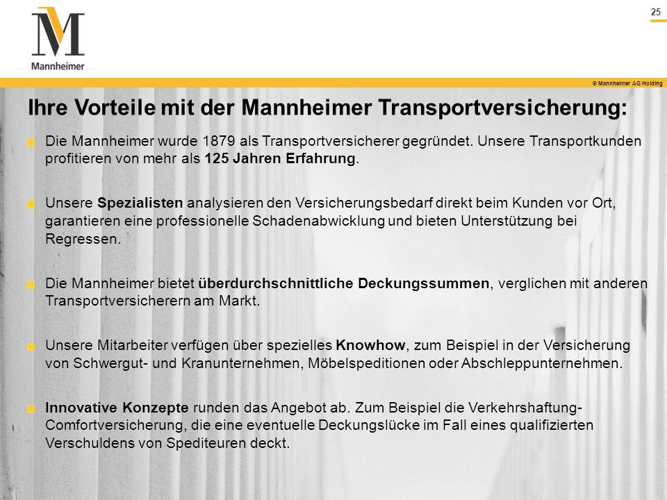 Ihre Vorteile mit der Mannheimer Transportversicherung: